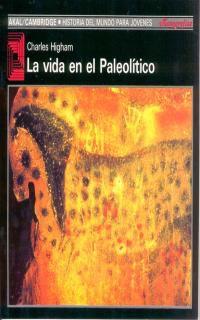 VIDA EN EL PALEOLITICO, LA