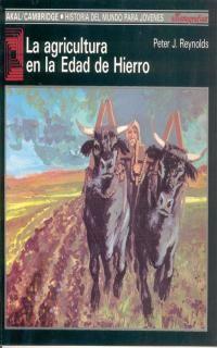 AGRICULTURA EN LA EDAD DE HIERRO, LA