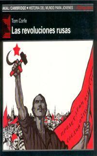 Las revoluciones rusas - Tom Corfe
