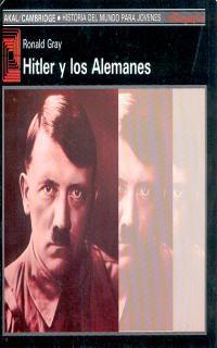 Hitler Y Los Alemanes - Ronald Gray
