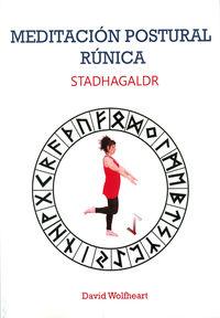 STADHAGALDR - MEDITACION POSTURAL RUNICA