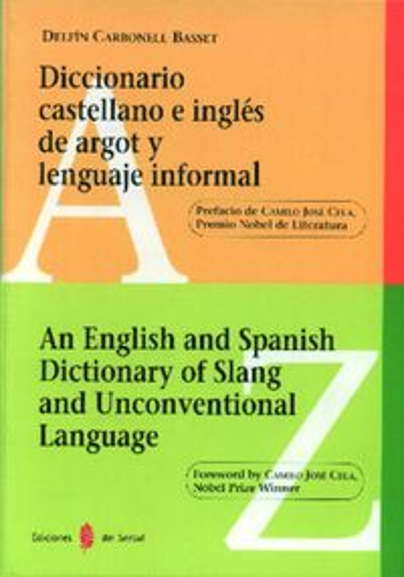 DICC. DE ARGOT Y LENGUAJE INFORMAL CASTELLANO E INGLES