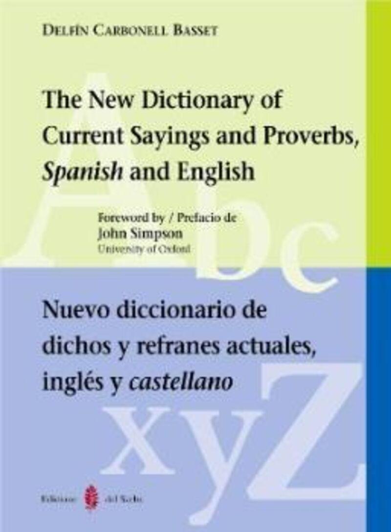NUEVO DICC. DE DICHOS Y REFRANES ACTUALES, INGLES Y CASTELLANO