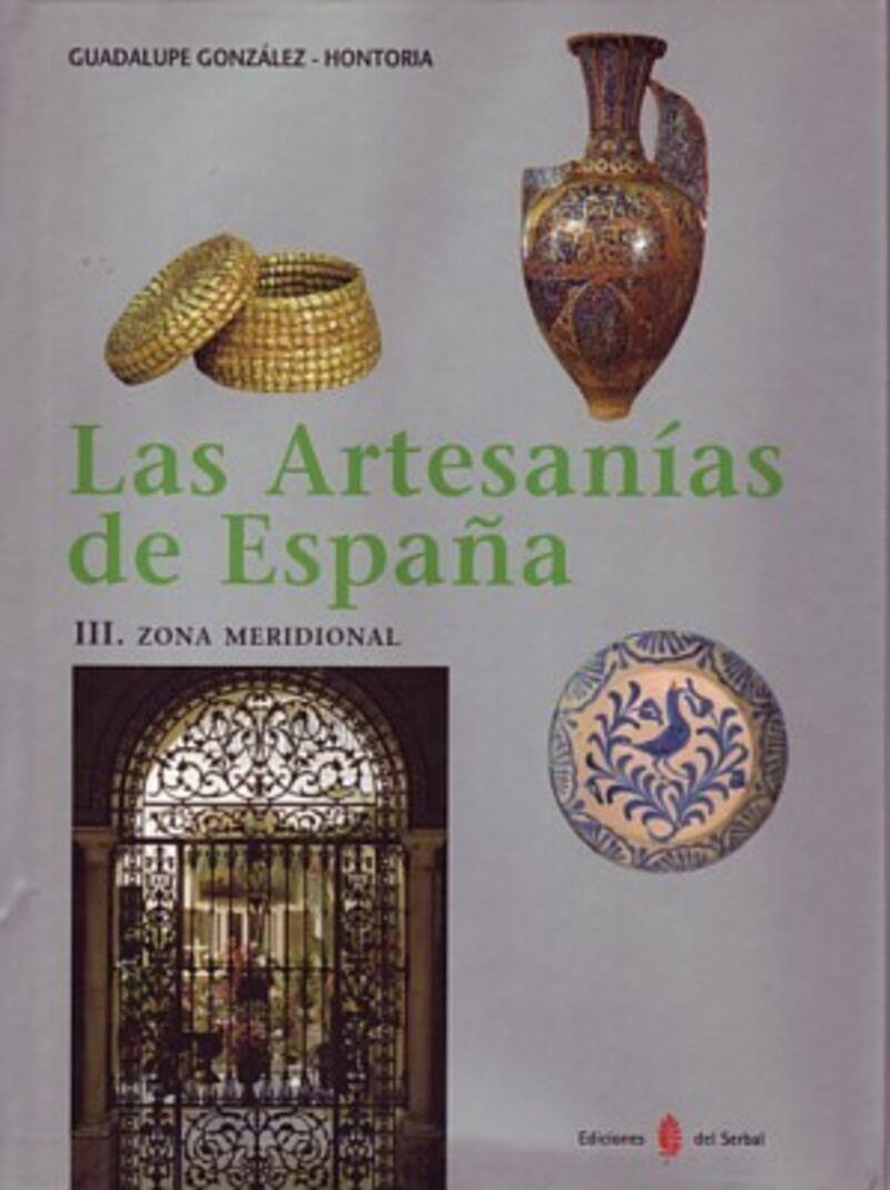 ARTESANIAS DE ESPAÑA, LAS III - ZONA MERIDIONAL
