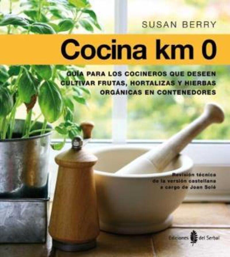 Cocina Km 0 - Susan Berry