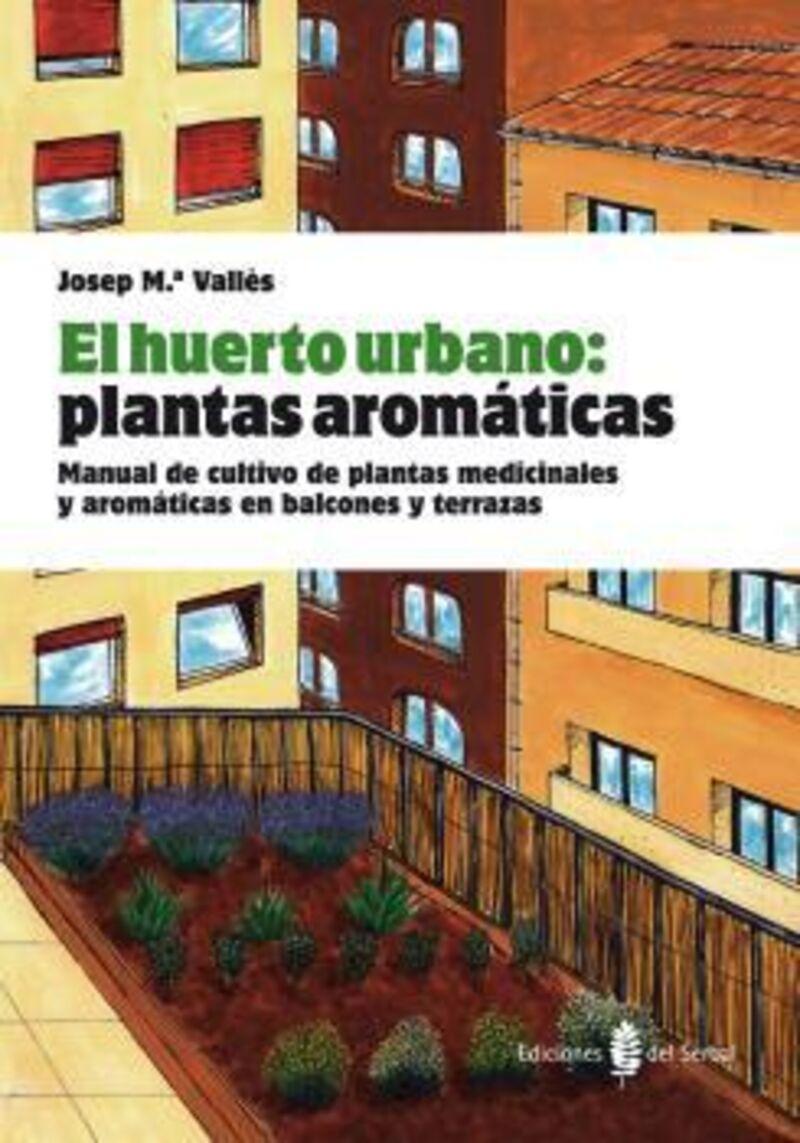 HUERTO URBANO: PLANTAS AROMATICAS, EL