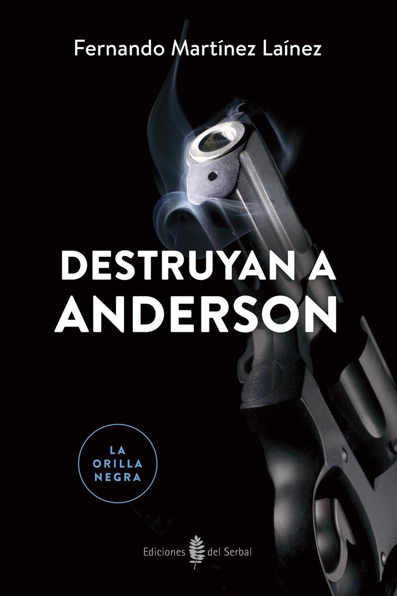 Destruyan A Anderson - Fernando Martinez Lainez