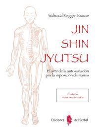 (2 Ed) Jin Shin Jyutsu - El Arte De La Autosanacion Por La Imposicion De Manos - Waltraud Riegger-Krause