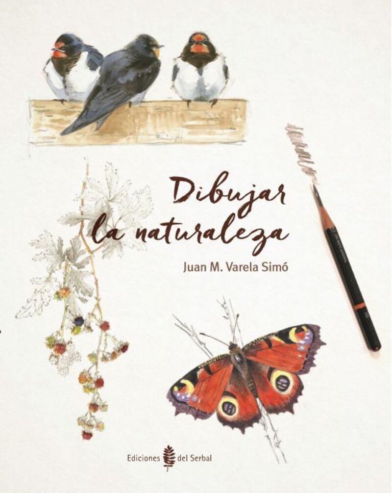 Dibujar La Naturaleza - Juan M. Valera Simo