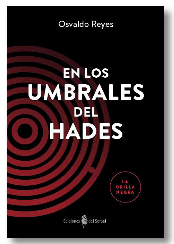 En Los Umbrales Del Hades - Osvaldo Reyes