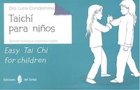 TAICHI PARA NIÑOS = EASY TAI CHI FOR CHILDREN