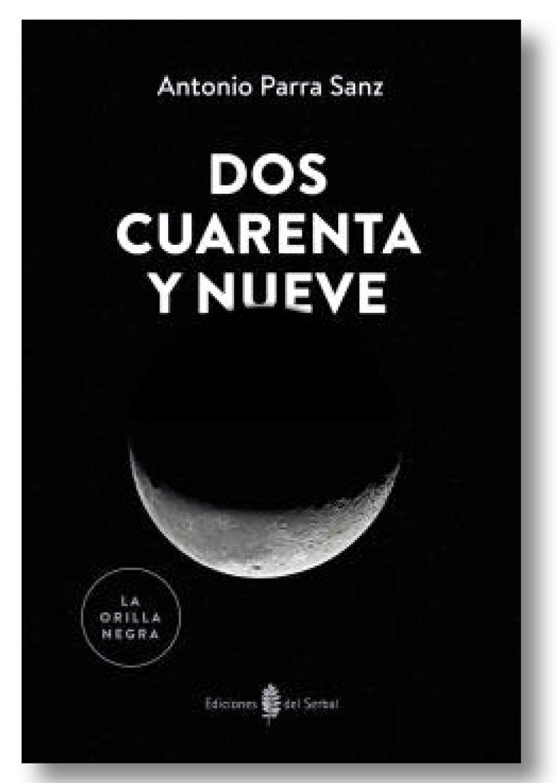Dos Cuarenta Y Nueve - Antonio Parra Sanz