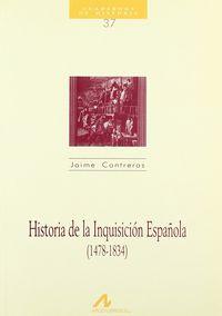 HISTORIA DE LA INQUISICION ESPAÑOLA