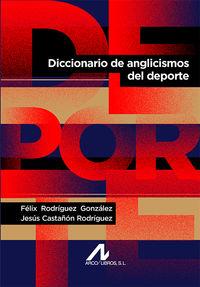 DICCIONARIO DE ANGLICISMOS DEL ESPAÑOL