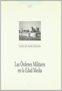 ORDENES MILITARES DE LA EDAD MEDIA, LAS