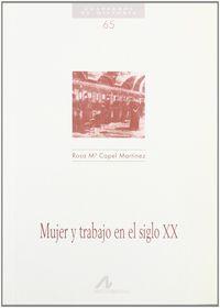 MUJER Y TRABAJO EN EL SIGLO XX
