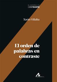 ORDEN DE PALABRAS EN CONTRASTE, EL