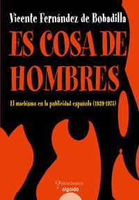 ES COSA DE HOMBRES