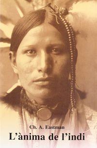 L'anima De L'indi - Charles Alexander Eastman