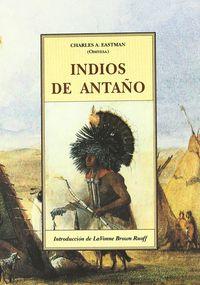 INDIOS DE ANTAÑO