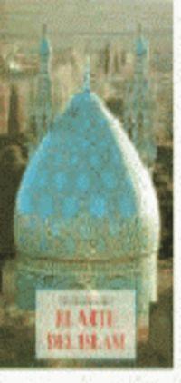 El arte del islam - Titus Burckhardt
