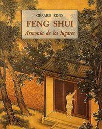 FENG SHUI - ARMONIA DE LOS LUGARES