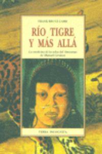 RIO TIGRE Y MAS ALLA