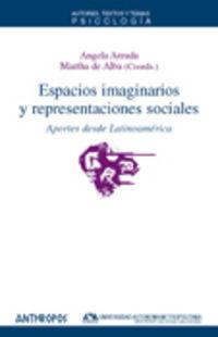 ESPACIOS IMAGINARIOS Y REPRESENTACIONES SOCIALES