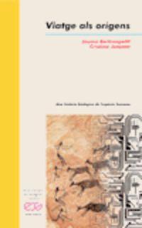 Viatge Als Origens - Jaume Berranpetit / Cristina Junyent