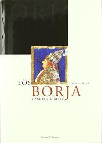 BORJA, LOS - FAMILIA Y MITO