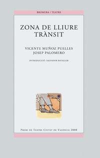 Zona De Lliure Transit - Vincente Muñoz Puelles
