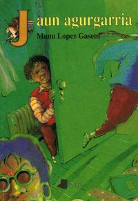 jaun agurgarria - Manu Lopez Gasen