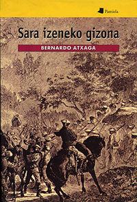 (kart)  Sara Izeneko Gizona - Bernardo Atxaga