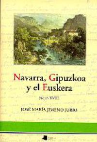 NAVARRA, GIPUZKOA Y EL EUSKERA (SIGLO XVIII)