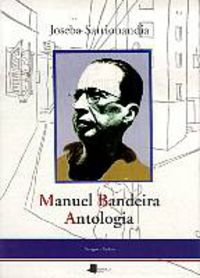 MANUEL BANDEIRA - ANTOLOGIA