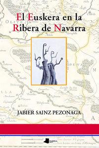El euskera en la ribera de navarra - Jabier Sainz Pezonaga