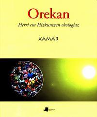 Orekan (herri Eta Hizkuntzen Ekologiaz) - Xamar