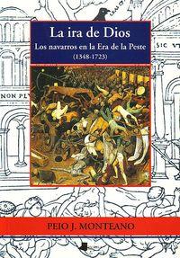 IRA DE DIOS, LA - LOS NAVARROS EN LA ERA DE LA PESTE (1348-1723)