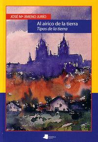 al airico de la tierra (tipos de la tierra) - Jose Maria Jimeno Jurio