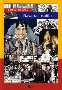 navarra insolita - Ramon Lapeskera