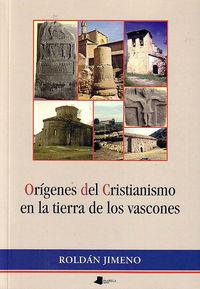ORIGENES DEL CRISTIANISMO EN LA TIERRA DE LOS VASCONES