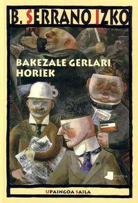 BAKEZALE GERLARI HORIEK