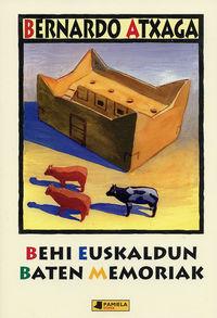Behi Euskaldun Baten Memoriak - Bernardo Atxaga