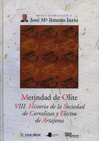 Merindad De Olite - Viii. Historia De La Sociedad De Corralizas. .. - Jose Maria Jimeno Jurio
