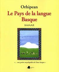Orhipean - Le Pays De La Langue Basque - Xamar