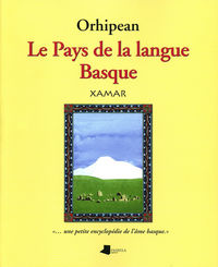 ORHIPEAN - LE PAYS DE LA LANGUE BASQUE