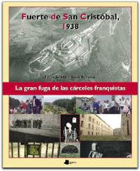 Fuerte De San Cristobal 1938 - Felix Sierra Hoyos / Iñaki Alforja Sagone