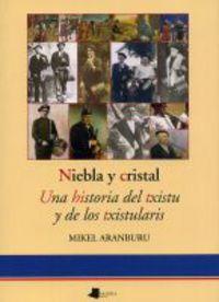 NIEBLA Y CRISTAL - UNA HISTORIA DEL TXISTU Y DE LOS TXISTULARIS