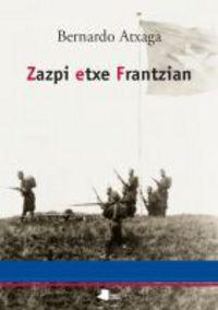 Zazpi Etxe Frantzian - Bernardo Atxaga