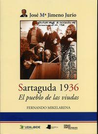SARTAGUDA 1936 - EL PUEBLO DE LAS VIUDAS